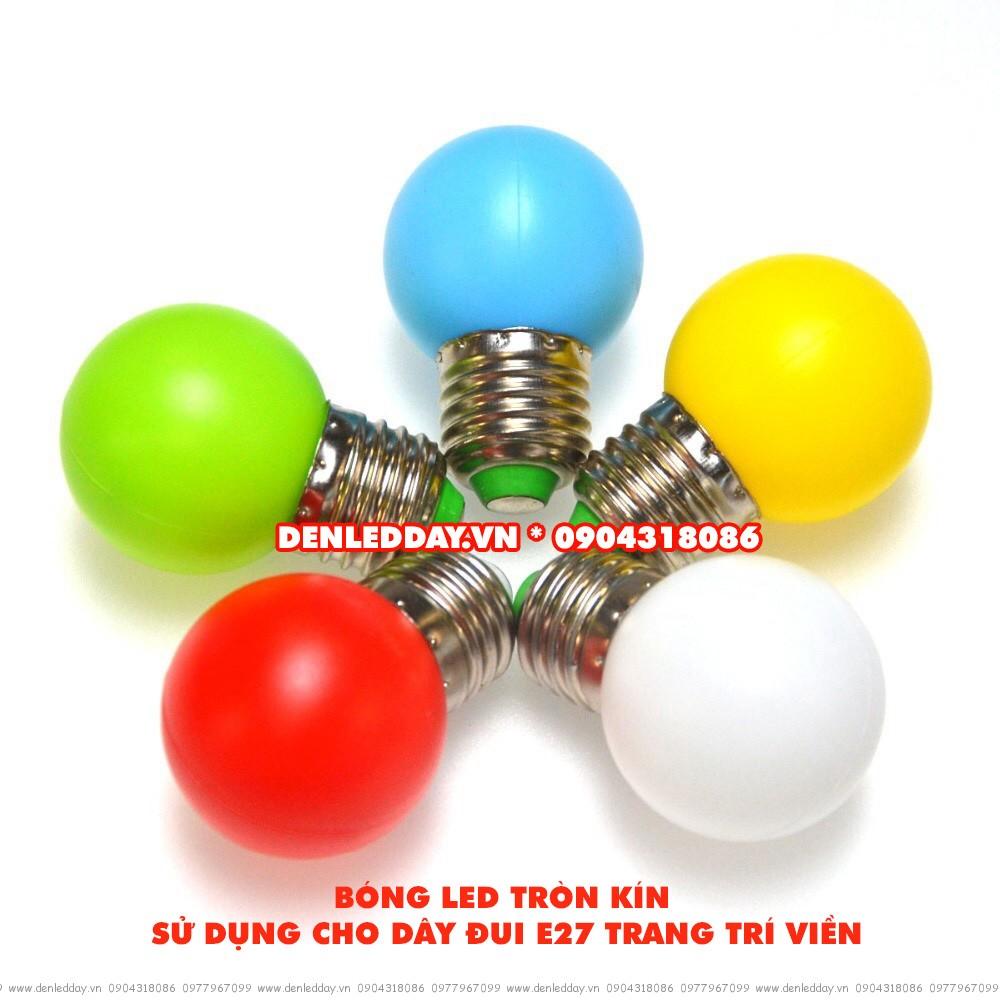 Bóng đèn LED tròn kín thường hay sử dụng cho Dây đui đèn tròn E27 trang trí viền