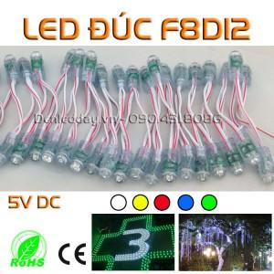 LED đúc F8