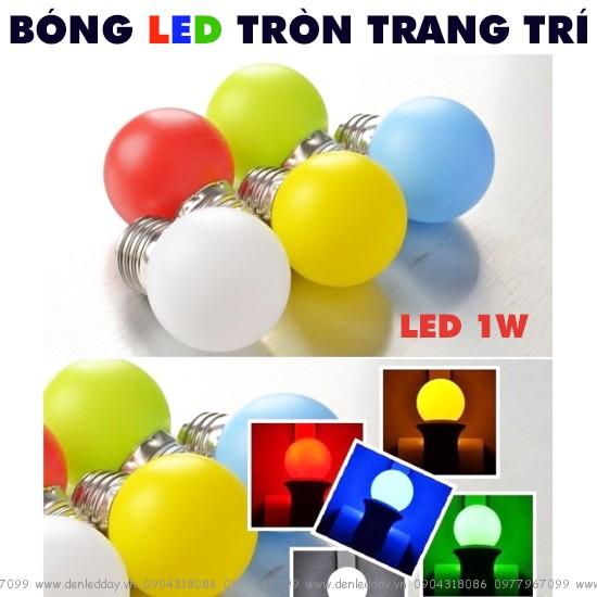 Bóng LED tròn kín 1W trang trí đủ màu