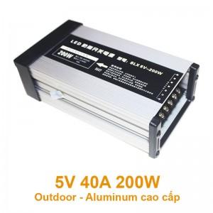 Nguồn 5V 40A 200W Outdoor Aluminum cao cấp